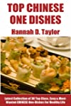 Chinese One-Dish Recipes: Latest Coll...
