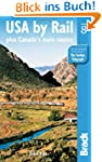 USA by Rail (Bradt Travel Guide USA b...