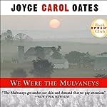 We Were the Mulvaneys | Joyce Carol Oates