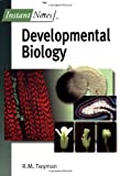 img - for BIOS Instant Notes in Developmental Biology by Dr Richard Twyman (2000-06-30) book / textbook / text book