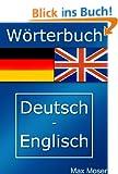 Das W�rterbuch Deutsch Englisch mit �ber 310.000 Eintr�gen