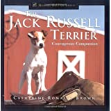 The Jack Russell Terrier: Courageous Companion (Howell's Best of Breed Library) ~ Catherine Romaine Brown