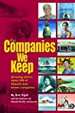 img - for The Companies We Keep Paperback 2004 book / textbook / text book