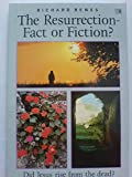 The Resurrection-Fact or Fiction? (Pocketbooks Series) (0745915493) by Bewes, Richard