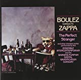 Boulez Conducts Zappa: The Perfect Stranger by Frank Zappa (2012-09-27)