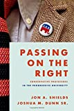 Passing on the Right: Conservative Professors in the Progressive University