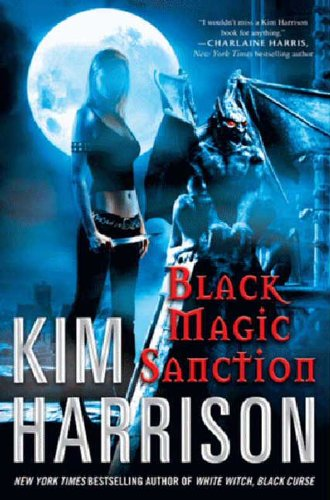 Black Magic Sanction (Hollows) by Kim Harrison