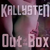 Out of the Box: Complete Series | [Kallysten]