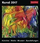 Kunst - Kalender 2017: K�nstler, Werk...