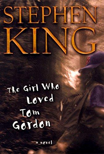 the-girl-who-loved-tom-gordon-a-novel-english-edition