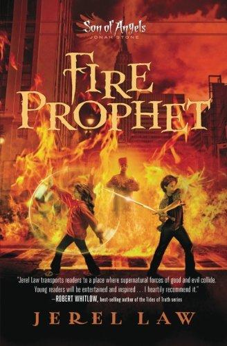 Fire Prophet (Son of Angels, Jonah Stone), Law, Jerel