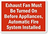 Exhaust Fan Must Be Turned On Before Appliances, Automatic Fire System Installed Label, 5