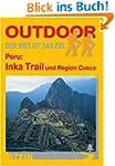 Peru: Inka Trail: Der Weg ist das Ziel
