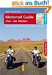Motorrad Guide USA - der Westen: Die...