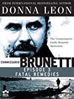 Donna Leon's Comissarrio Guido Brunetti Mysteries: Fatal Remedies (English Subtitled)