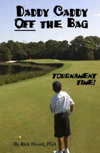 daddy-caddy-off-the-bag-tournament-time-volume-1