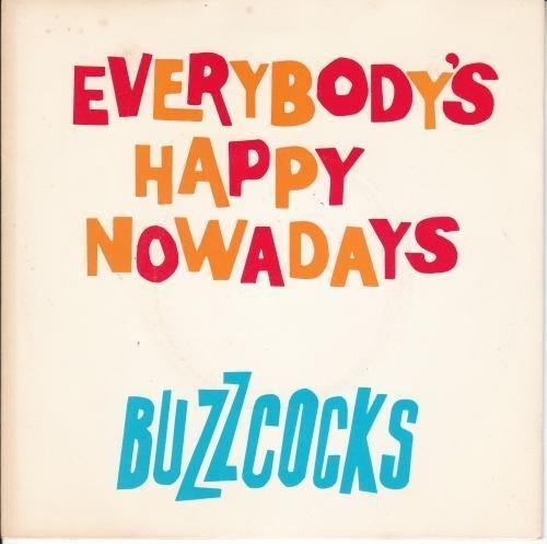 Everybody's Happy Nowadays