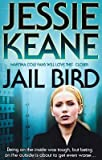 Jessie Keane Jail Bird by Jessie Keane