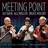 Meeting Point - Live at The Liverpool Philharmonic Aly Bain