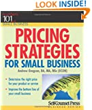 Pricing Strategies for Small Business (101 for Small Business)
