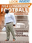 2014 Longhorn Football Prospectus: Th...