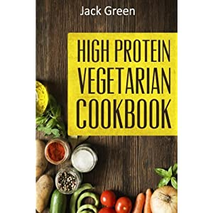 Vegetarian: High Protein Livre en Ligne - Telecharger Ebook