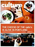 img - for The Cheese of the 1890's Is Alive in Portland (Culture: The Word on Cheese Book 3) book / textbook / text book