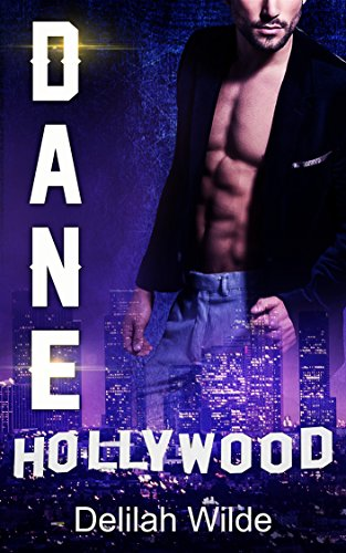 Dane: Hollywood's Finest by Delilah Wilde ebook deal