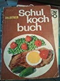 img - for Dr. Oetker Schul Koch Buch book / textbook / text book