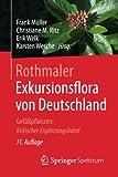 Image de Rothmaler - Exkursionsflora von Deutschland: Gefäßpflanzen: Kritischer Ergänzungsband