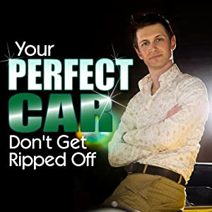 Your Perfect Car: Don't Get Ripped Off: Part 2 | [Ashley Winston]