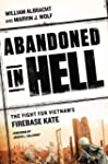 Abandoned in Hell: The Fight For Viet...
