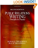 Public Relations Writing: Principles in Practice