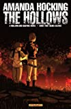 img - for AMANDA HOCKING'S THE HOLLOWS: A HOLLOWLAND GRAPHIC NOVEL PART 2 (of 10) book / textbook / text book