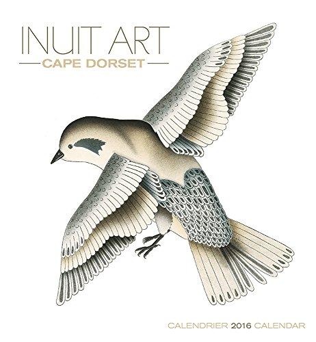 2016 Inuit Art: Cape Dorset Wall Calendar