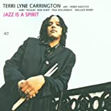 echange, troc Terri Lyne Carrington - Jazz Is A spirit (With Herbie Hancock)