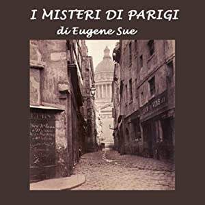 I misteri di Parigi [The Mysteries of Paris] | [Eugene Sue]