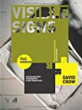 Visible Signs (Second Edition): An Introduction to Semiotics in the Visual Arts (Required Reading Range)