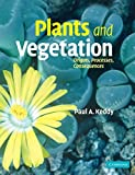 img - for Plants and Vegetation: Origins, Processes, Consequences by Paul Keddy (2007-06-18) book / textbook / text book