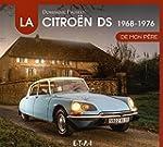 La Citro�n DS de mon p�re : 1968-1976