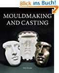 MouldMaking and Casting: A Technical...
