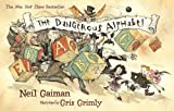 The Dangerous Alphabet (0060783354) by Gaiman, Neil