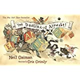 The Dangerous Alphabet ~ Neil Gaiman