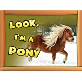 Childrens Book : Look, I'm a Pony (Great Pictures Book for Kids) (Age 4 - 9)