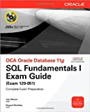 51bNzVPICsL. SL160  Top 5 Books of OCA &amp; OCP Computer Certification Exams for December 19th 2011  Featuring :#2: OCA Oracle Database 11g SQL Fundamentals I Exam Guide: Exam 1Z0 051 (Oracle Press)