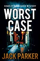 Worst Case (Charley Gallagher Mystery) (English Edition)