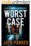 Worst Case (Charley Gallagher Mystery)