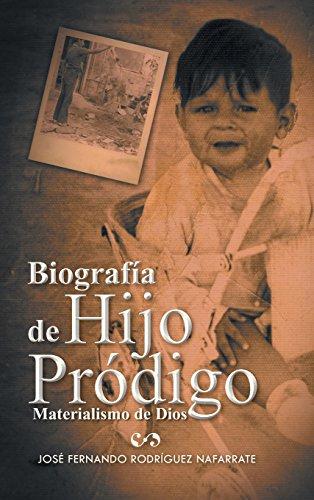 Biografia de Hijo Prodigo: Materialismo de Dios