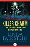 Killer Charm: The Double Lives of Psychopaths: From the Files of Linda Fairstein
