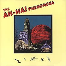 The Ah-Ha! Phenomena: A Jack Flanders Adventure Radio/TV Program by Meatball Fulton Narrated by Robert Lorick, Owen McGhee